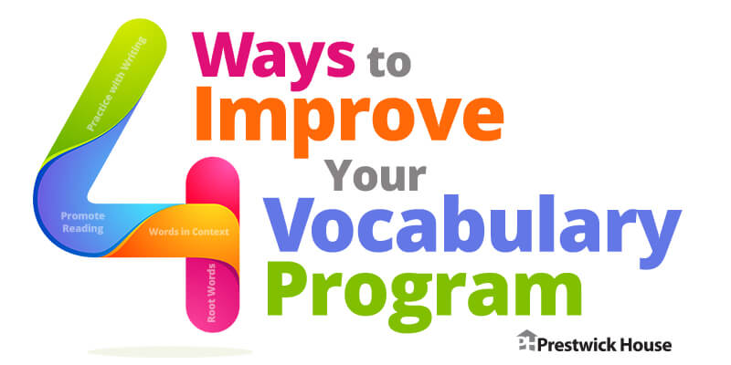4 Ways to Improve Your Vocabulary Program