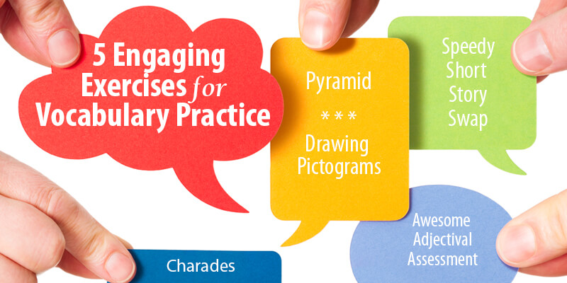 5 Engaging Exercises for Vocabulary Practice