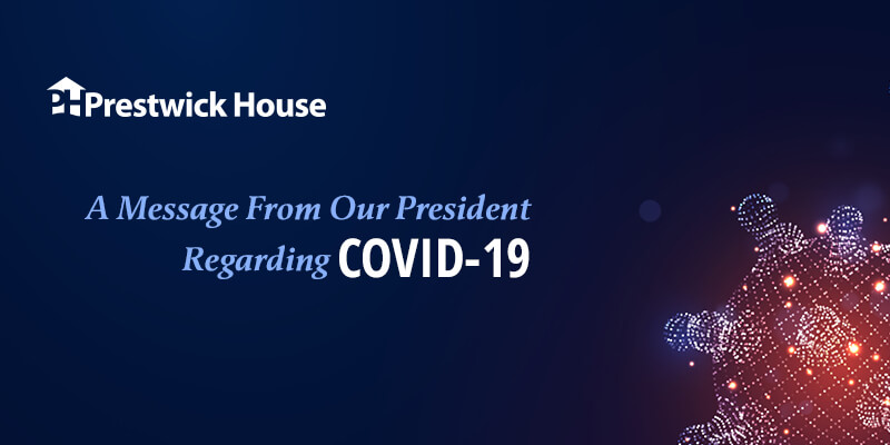 A Message From Our President Regarding COVID-19