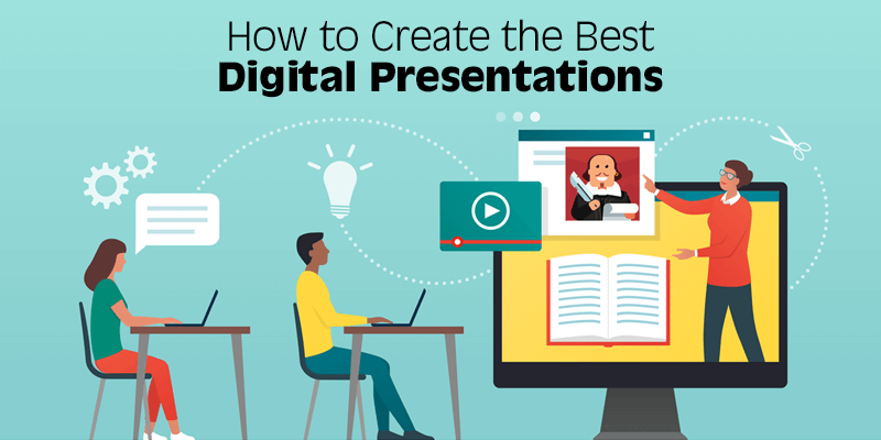 How to Create the Best Digital Presentations