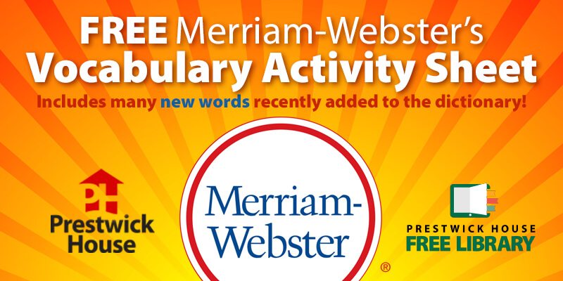 Merriam Webster's Vocabulary Activity Sheet - Free Lesson Plan