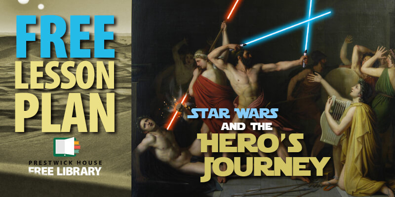 Star Wars and the Hero's Journey - Free Lesson Plan