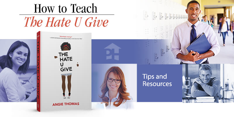 How to Teach The Hate U Give