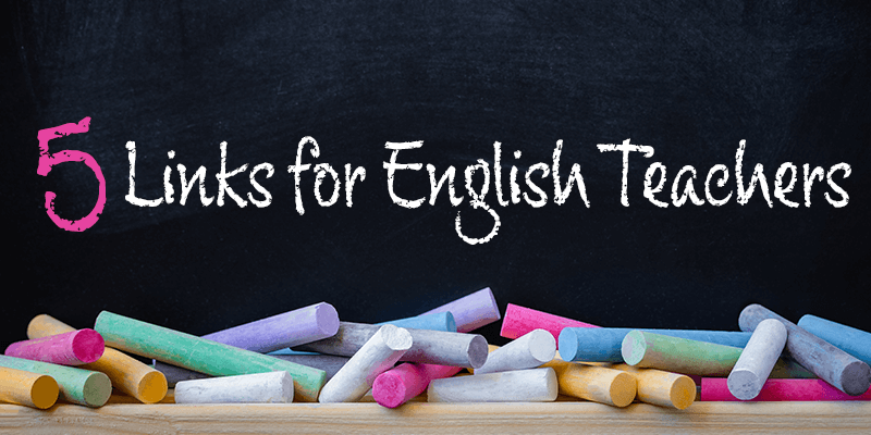 5 Links for English Teachers: August 2019