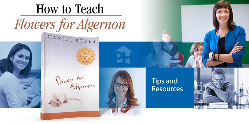 How to Teach Flowers for Algernon
