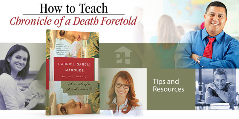 How to Teach Chronicle of a Death Foretold