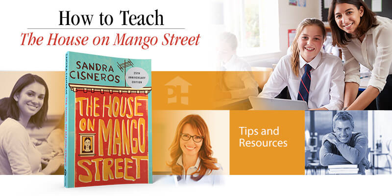 How to Teach The House on Mango Street