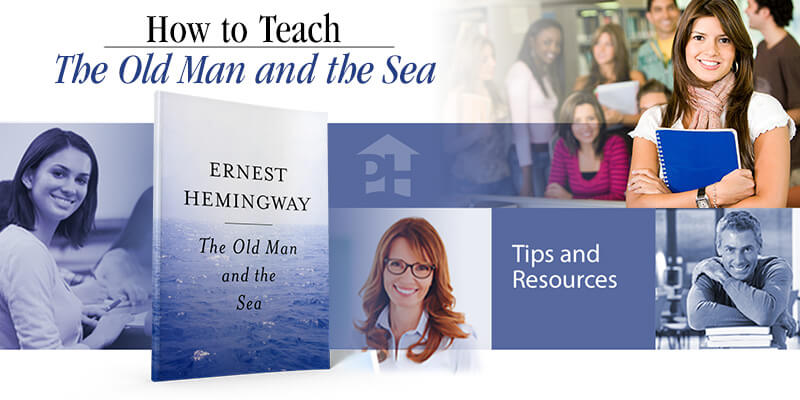 How To Teach The Old Man And The Sea Prestwick House