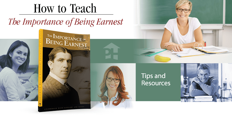 How to Teach The Importance of Being Earnest
