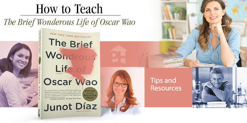 How to Teach The Brief Wondrous Life of Oscar Wao