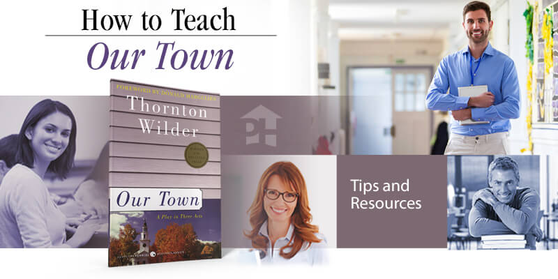 How to Teach Our Town
