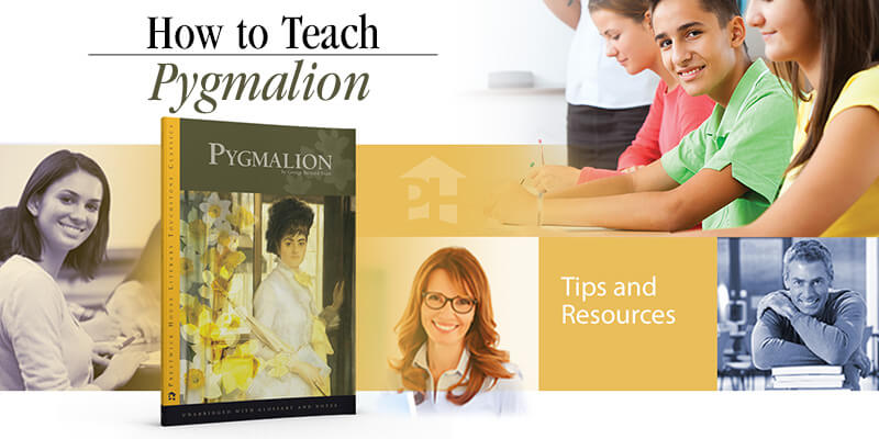 How to Teach Pygmalion