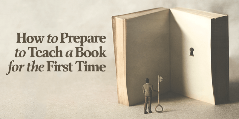 How to Prepare to Teach a Book for the First Time