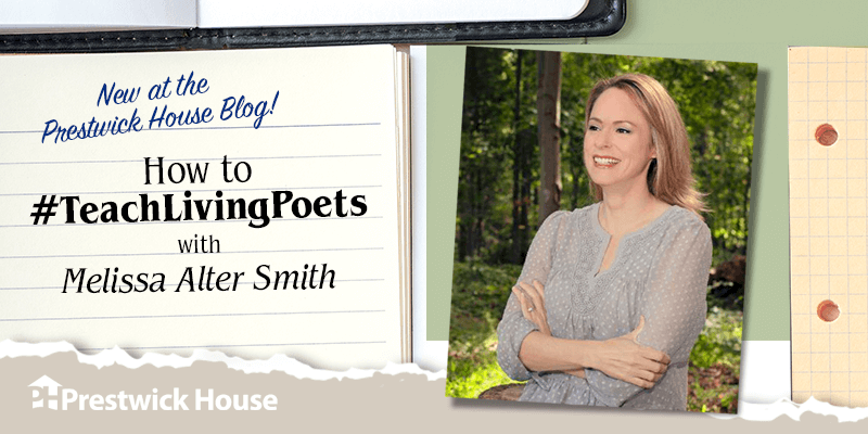 How to #TeachLivingPoets with Melissa Alter Smith