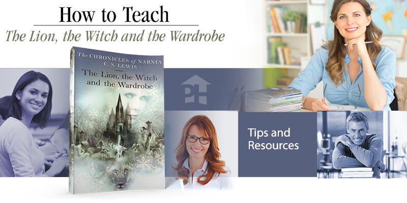 How to Teach The Lion, the Witch, and the Wardrobe