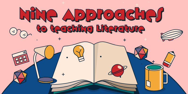 9 Approaches to Teaching Literature
