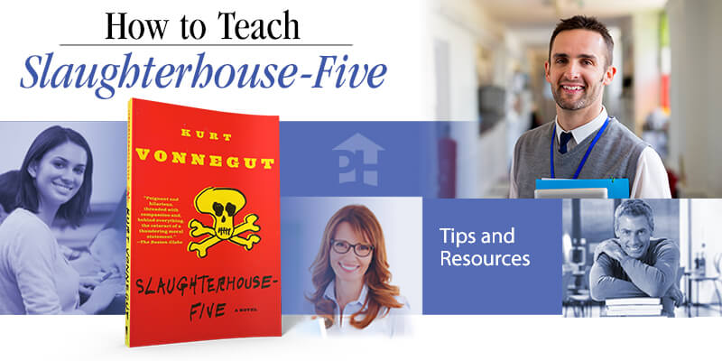 How to Teach Slaughterhouse-Five