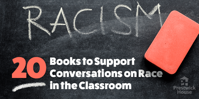 20 Books to Support Conversations on Race in the Classroom