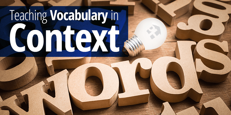 Teaching Vocabulary in Context