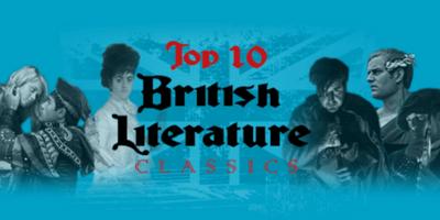 Top 10 British Literature Classics