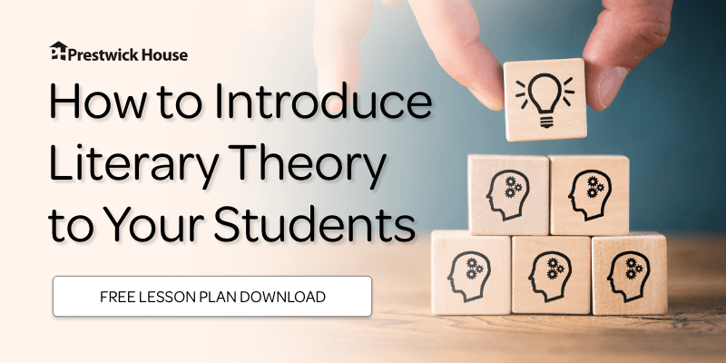 How to Introduce Literary Theory to Your Students