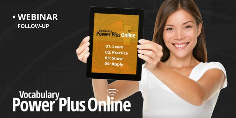 [Webinar] Vocabulary Power Plus Online Overview