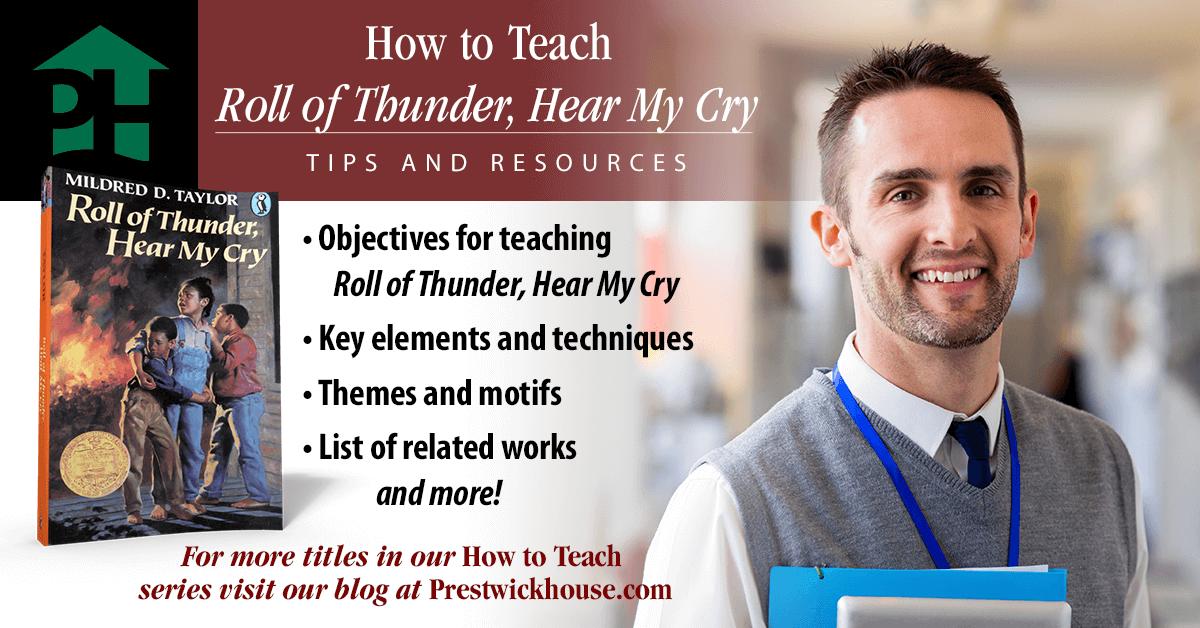 How To Teach Roll Of Thunder Hear My Cry