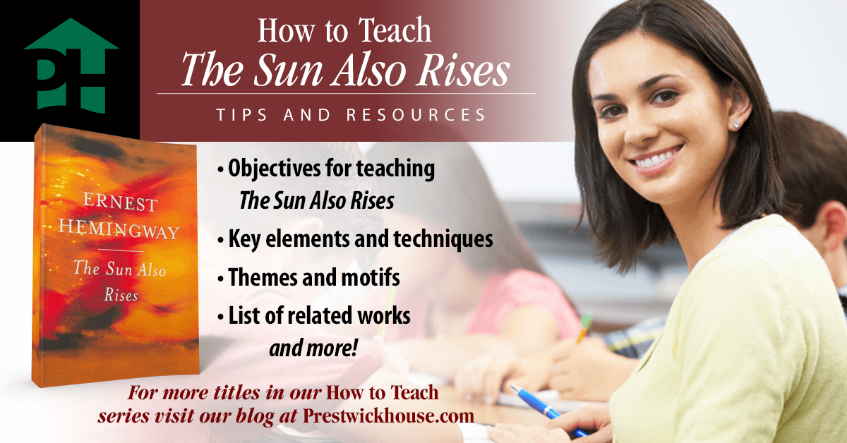 How To Teach The Sun Also Rises