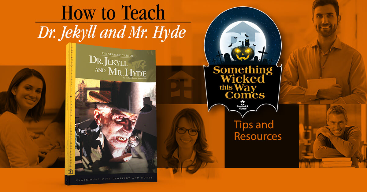 How to Teach Dr. Jekyll and Mr. Hyde