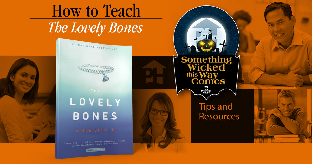 How to Teach The Lovely Bones