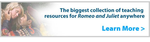 The biggest collection of Romeo and Juliet teaching resources anywhere