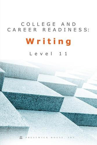 College and Career Readiness: Writing