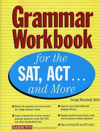 Grammar Workbook for the SAT, ACT, and More...