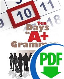 Ten Days to A+ Grammar: Fragments and Run-ons - Downloadable