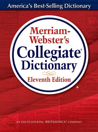 Merriam-Webster's Collegiate Dictionary (Thumb-Notched)