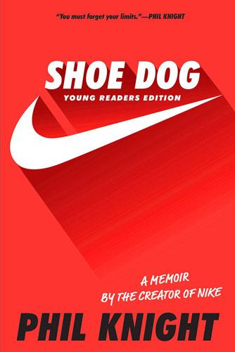 Shoe Dog: Young Reader's Edition
