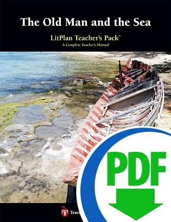Old Man and the Sea, The: LitPlan Teacher Pack - Downloadable