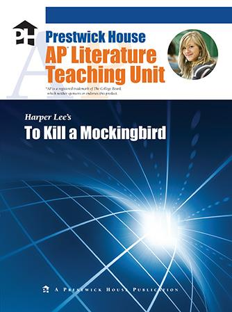 To Kill a Mockingbird AP Teaching Unit