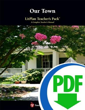 Our Town: LitPlan Teacher Pack - Downloadable