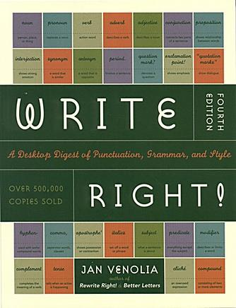 Write Right! A Desktop Digest of Punctuation, Grammar, & Style