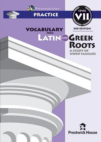 Vocabulary from Latin and Greek Roots Presentations: Practice - Level VII