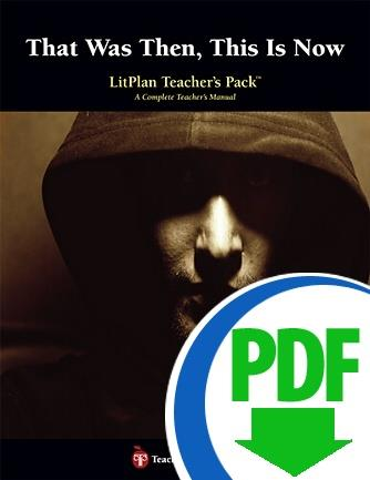 That Was Then, This Is Now: LitPlan Teacher Pack - Downloadable