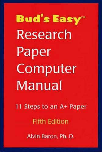Bud's Easy Research Paper Computer Manual (PC & Mac)