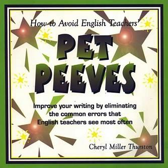 How to Avoid English Teacher's Pet Peeves