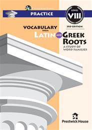 Vocabulary from Latin and Greek Roots Presentations: Practice - Level VIII