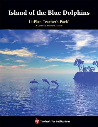 Island of the Blue Dolphins: LitPlan Teacher Pack