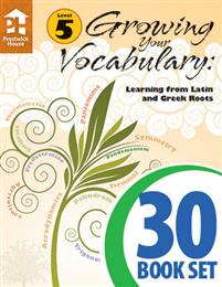 Growing Your Vocabulary: Learning from Latin and Greek Roots - Book B