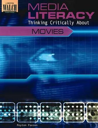 Media Literacy - Thinking Critically About Movies