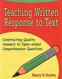 Teaching Written Response to Text