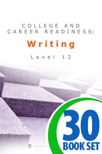 College and Career Readiness: Writing - Level 12 - 30 Books and Teacher's Edition